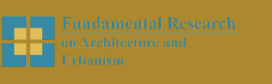 Fundamental Research on Architecture and Urbanism