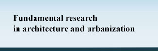 Fundamental research in architecture and urbanization